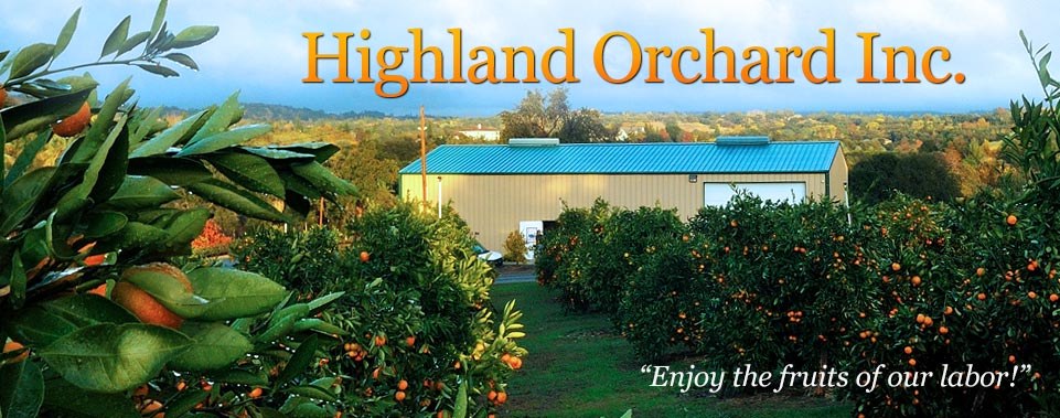 Highland Orchard Inc (Penryn, CA)